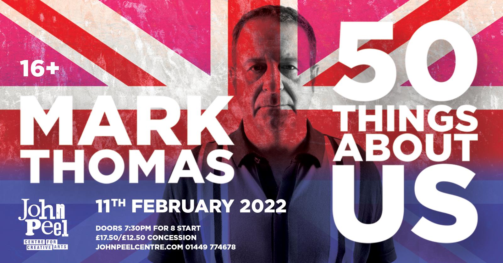 Mark Thomas: 50 Things About Us @ John Peel Centre