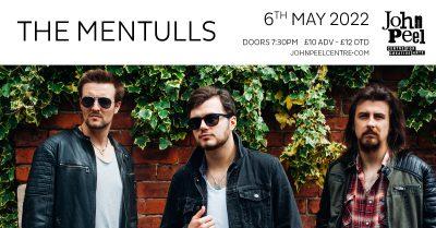 The Mentulls @ John Peel Centre